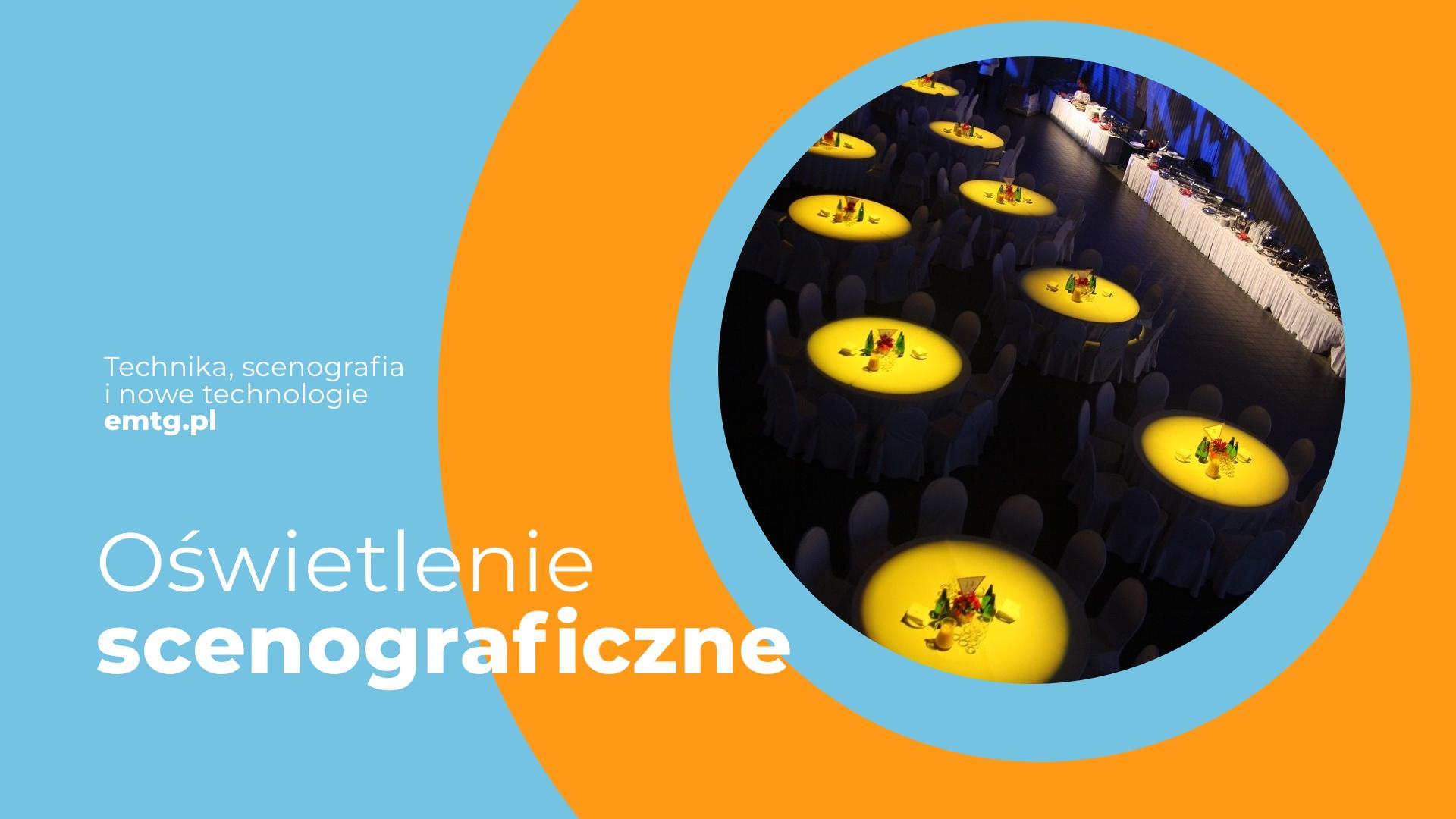 Oświetlenie scenograficzne w event marketingu