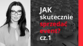 Jak skutecznie sprzedać event?
