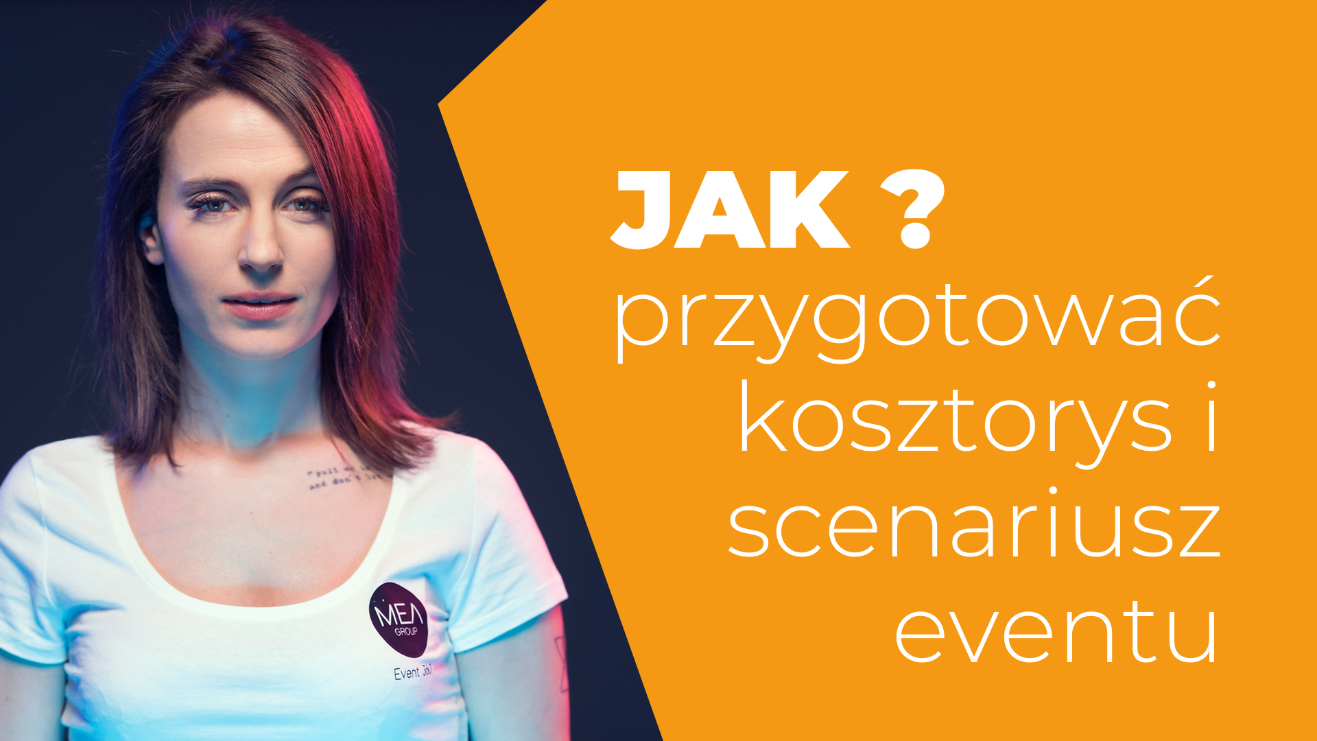 Jak przygotować kosztorys i scenariusz eventu Magdalena Kozicka
