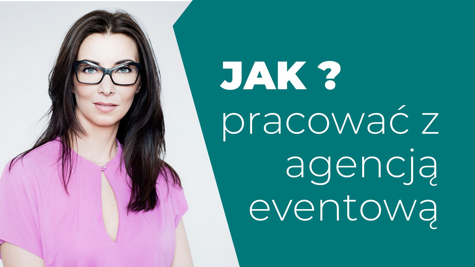 Jak pracować z agencją eventową Anna Andrych