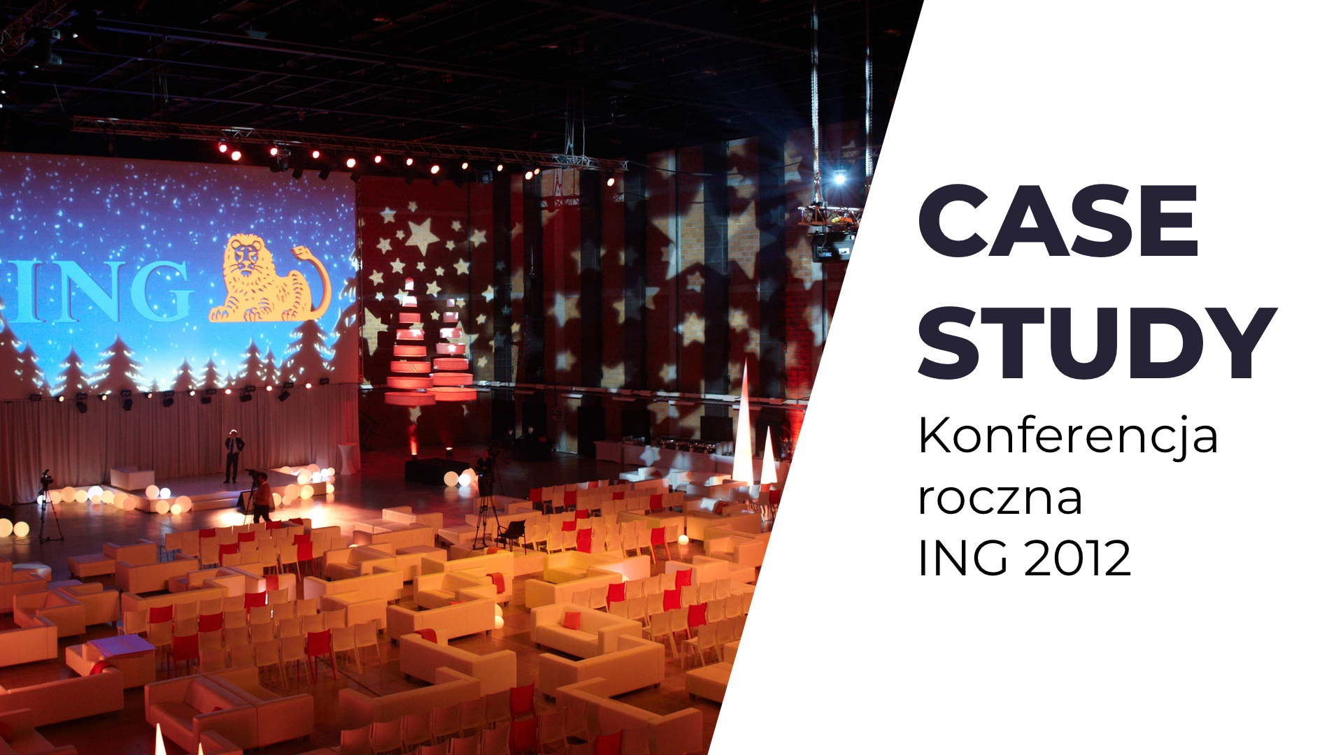 Case Study: ING Konferencja roczna 2012