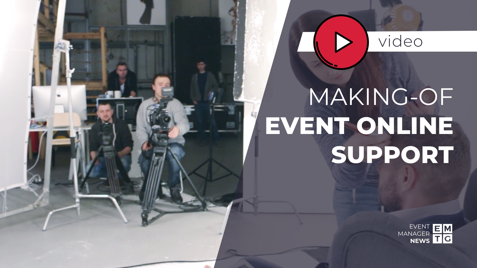 Making-of Event Online Support