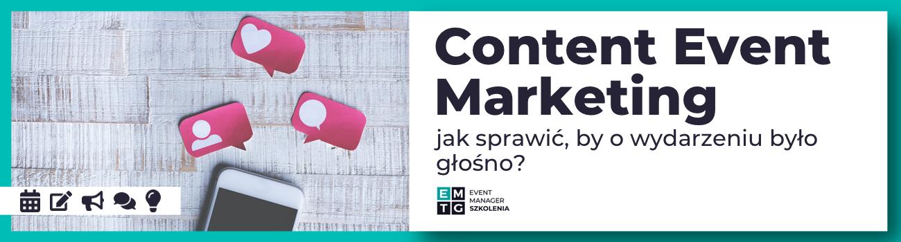 Szkolenie Content Event Marketing - jak samemu sprawić, żeby o Twoim wydarzeniu było głośno EMTG