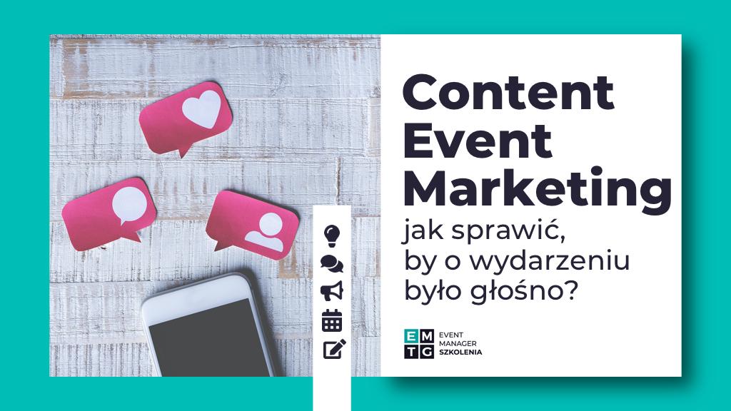 Szkolenie Content Event Marketing jak promować wydarzenia jak dotrzeć do grupy docelowej eventu EMTG
