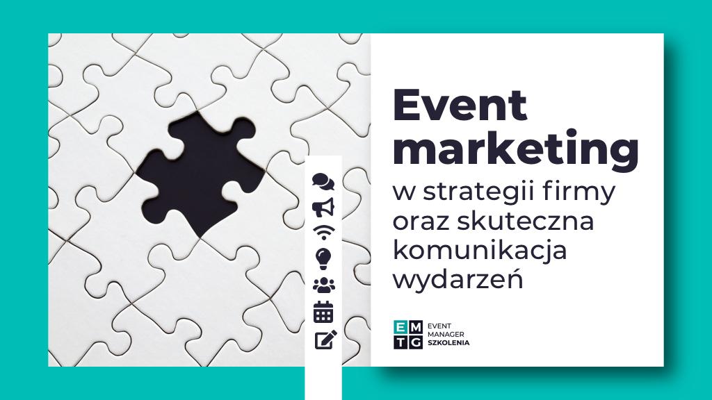 Szkolenie Event marketing w strategii firmy jak promować event EMTG