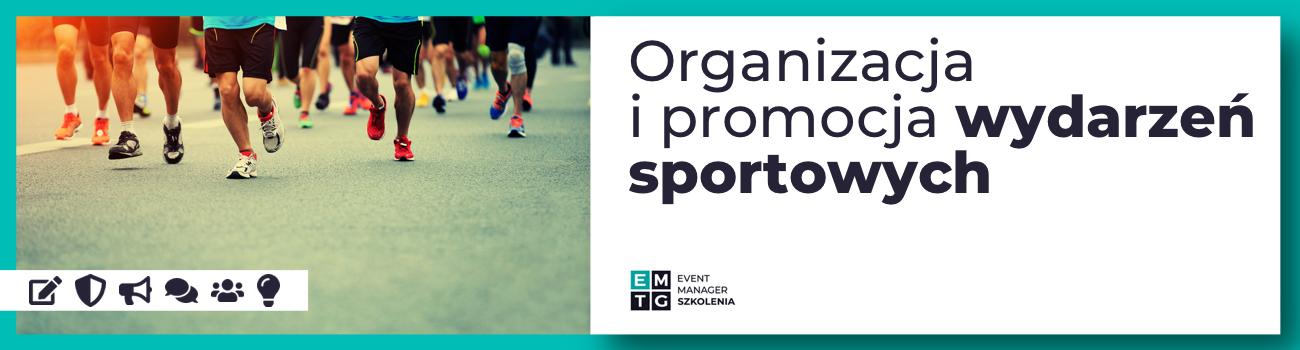 Szkolenie Organizacja i promocja wydarzeń sportowych EMTG