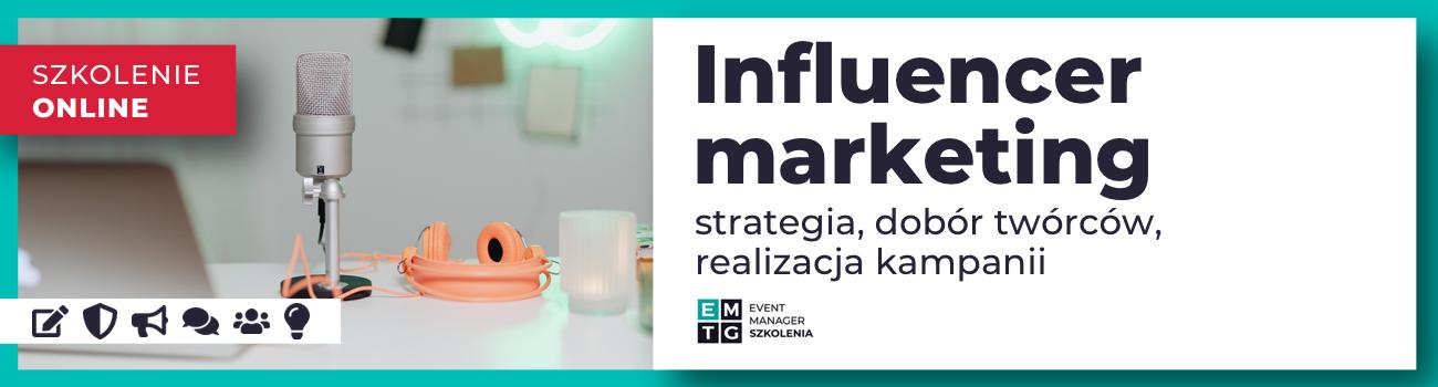 Szkolenie Influencer marketing – strategia, dobór twórców, realizacja kampanii EMTG