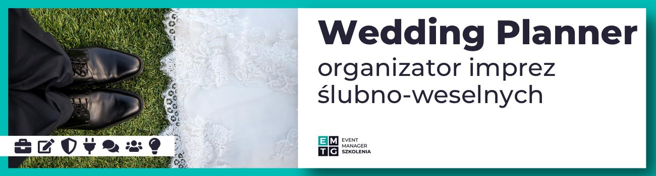 Szkolenie Wedding planner - organizator imprez ślubno-weselnych EMTG