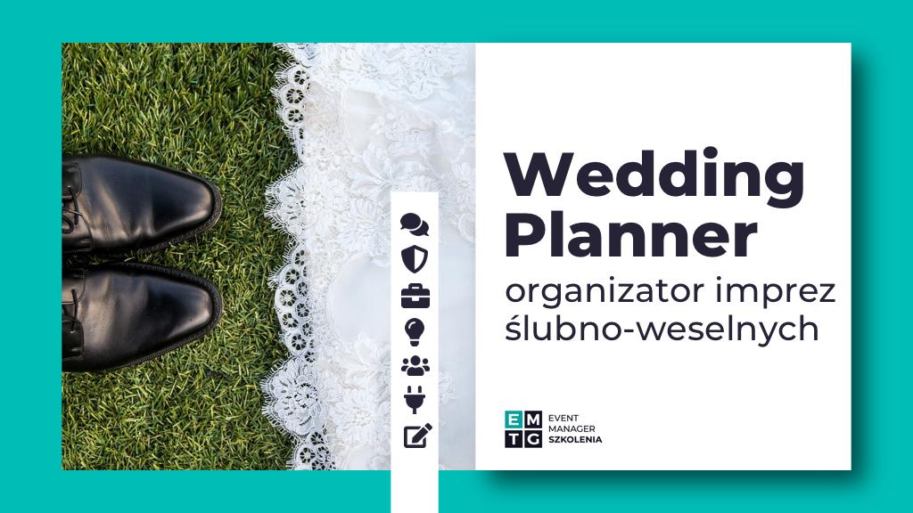 Szkolenie Wedding planner konsultant ślubny - organizacja ślubów i wesel EMTG